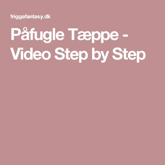 Påfugle Tæppe - Video Step by Step