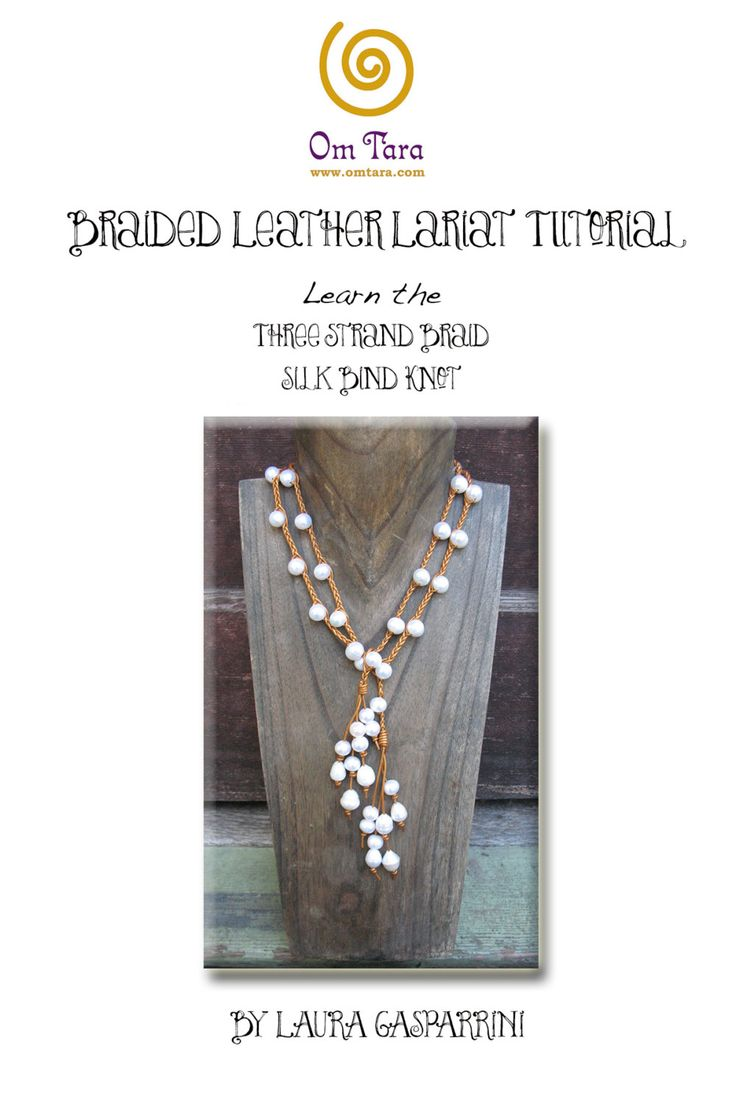 Braided Leather Lariat Tutorial, How to braid leather and pearl lariat, make braided leather jewelry,leather jewelry tutorial,leather lariat by omtarabead on Etsy