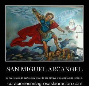 Oración a San Miguel Arcángel pidiendo Sanación y Protección. Amado Arcángel Miguel desciende sobre mi hogar con la luz de Nuestro