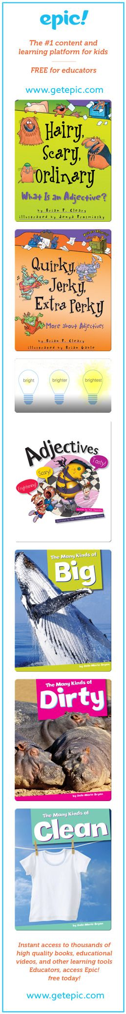Adjectives - Titles in this collection: Hairy, Scary, Ordinary: What is an Adjective?, Quirky, Jerky, Extra Perky: More about Adjectives, Adjectives, Adjectives...