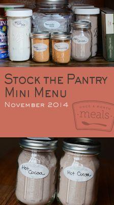 Stock the Pantry Mini November 2014 Menu | Once a Month Meals | OAMC | Freezer Cooking | Freezer Meals | Homemeade Gift Ideas | Custom Serving Menus | Pre-planned Menus