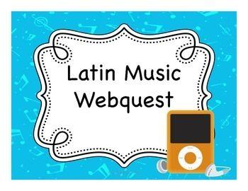 Latin Music Webquest for Spanish students