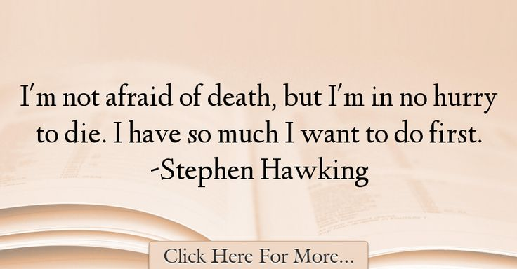 Stephen Hawking Quotes About Death - 13480