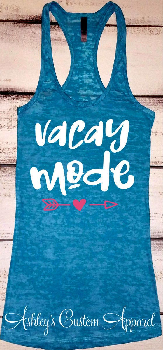 Beach Vacation Tank, Cruise Shirts, Vacay Mode Tank, Swimsuit Cover Up, Summer Vacation Shirt, Vacation Shirts, Custom Vacation Shirt, Vacay – my style