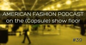 Chatting w American Fashion Podcast about fashion week, tradeshows, and the ups & downs of being an emerging designer.. I'm on at 34:15!