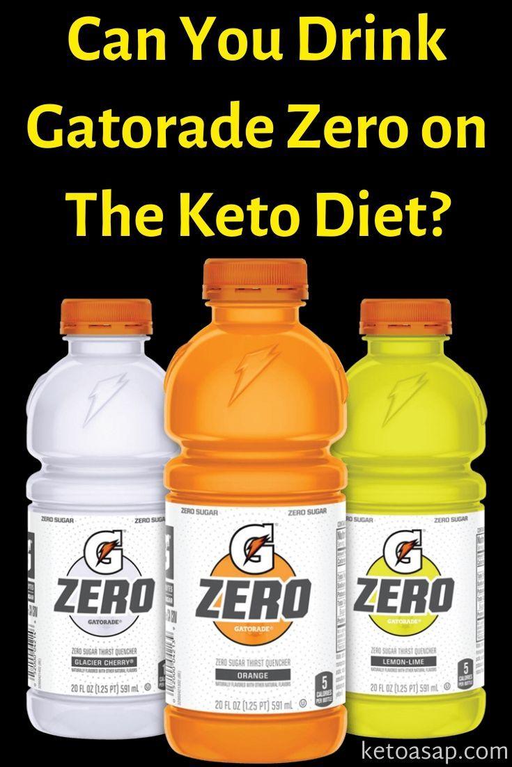 Gatorade Zero Sugar On The Keto Diet Gatorade Keto Keto Drink