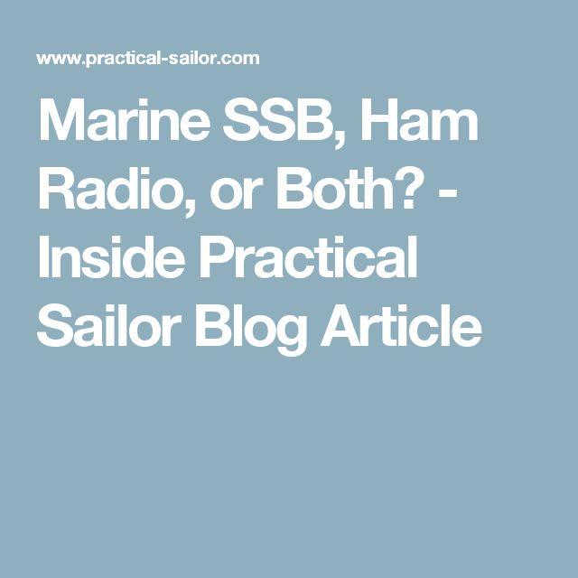 Marine SSB, Ham Radio, or Both? - Inside Practical Sailor Blog Article
