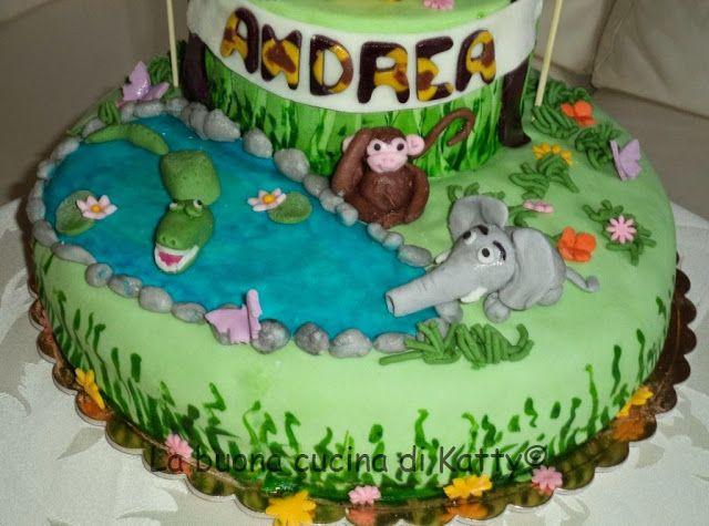 La buona cucina di Katty: Torta animali della giungla tutta per il compleanno di Andrea - Jungle cake