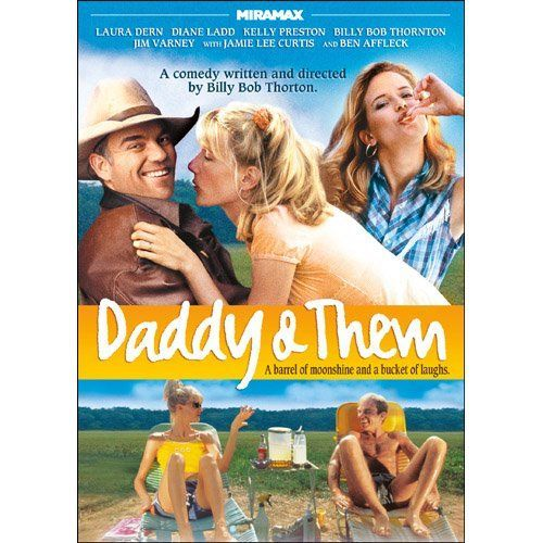 """Daddy and Them"" (2001): Billy Bob Thornton bases much of his experiences as an Arkansas native in his work, and his roots are evident in his 1992 film ""One False Move"", 1996's award-winning ""Sling Blade"", and this 2001 comedy starring Thornton, Laura Dern, Ben Affleck, Kelly Preston,  Diane Ladd, Brenda Blethyn, Tuesday Knight, Jamie Lee Curtis and Jim Varney. This was Jim Varney's last film; he died before the movie's release.This All-Star comedy is filmed in Arkansas"