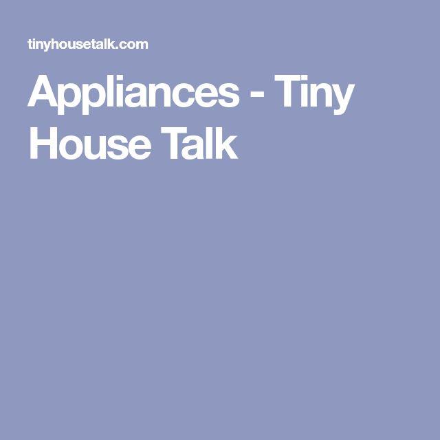 Appliances - Tiny House Talk