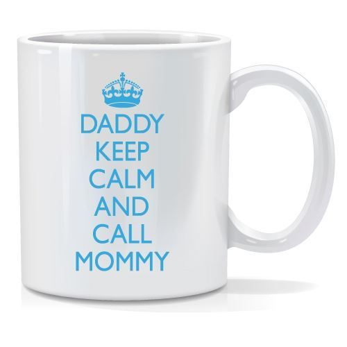 Tazza personalizzata Daddy keep calm and call mommy