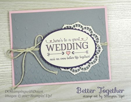 Stampin' Up! Better Together card shared by Dawn Olchefske #dostamping