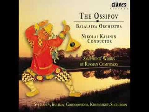 The Ossipov Balalaika Orchestra, Vol. III - Symphonic Works by Russian C...