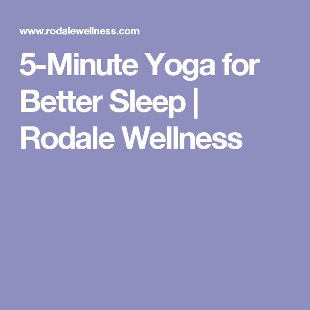 5-Minute Yoga for Better Sleep | Rodale Wellness