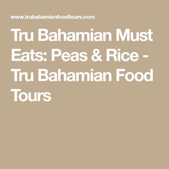 Tru Bahamian Must Eats: Peas & Rice - Tru Bahamian Food Tours