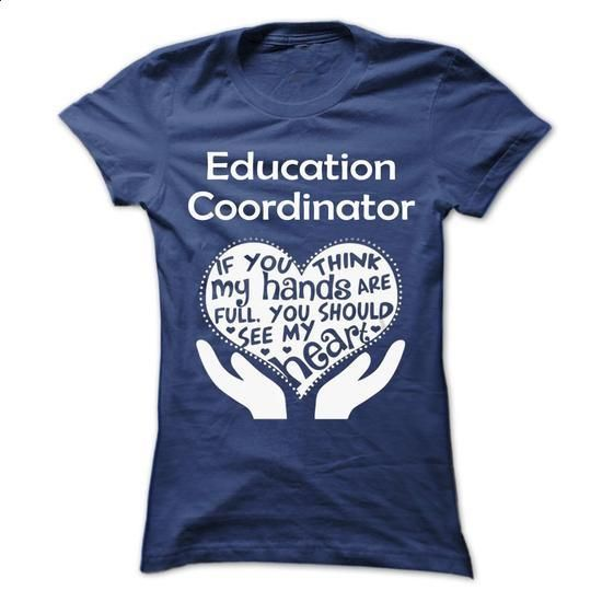 Education Coordinator  - #plain t shirts #vintage tee shirts. PURCHASE NOW => https://www.sunfrog.com/No-Category/Education-Coordinator--Ladies.html?60505