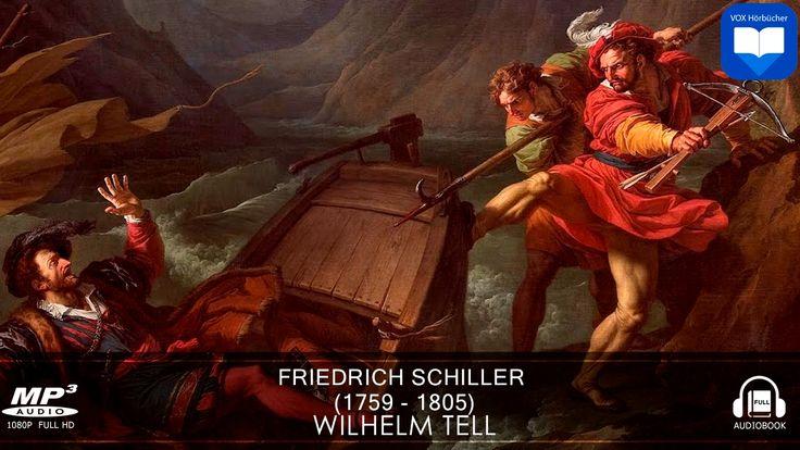 Wilhelm Tell von Friedrich Schiller | Hörbuch Komplett | Deutsch