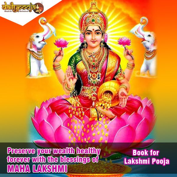 Preserve your wealth healthy forever with the blessings of Maha Lakshmi.For lakshmi pooja book now in ‪#‎Dailypooja‬.http://goo.gl/qNBX6H