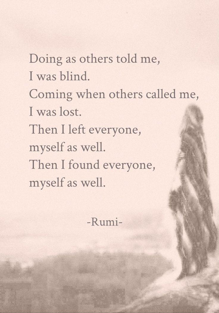 "terracemuse: ""Myself as well. (Rumi) """