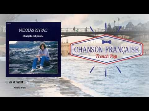 Le Web Journal de Maurice Victor Vial: LA BELLE CHANSON - Nicolas Peyrac - Le vin me saou...