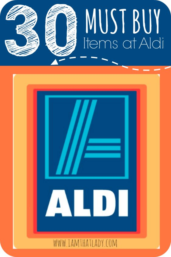Here is a list of 30 MUST BUY items at Aldi. Ranging from Almond Butter, Cheese Sticks, Coconut oil, and many more!
