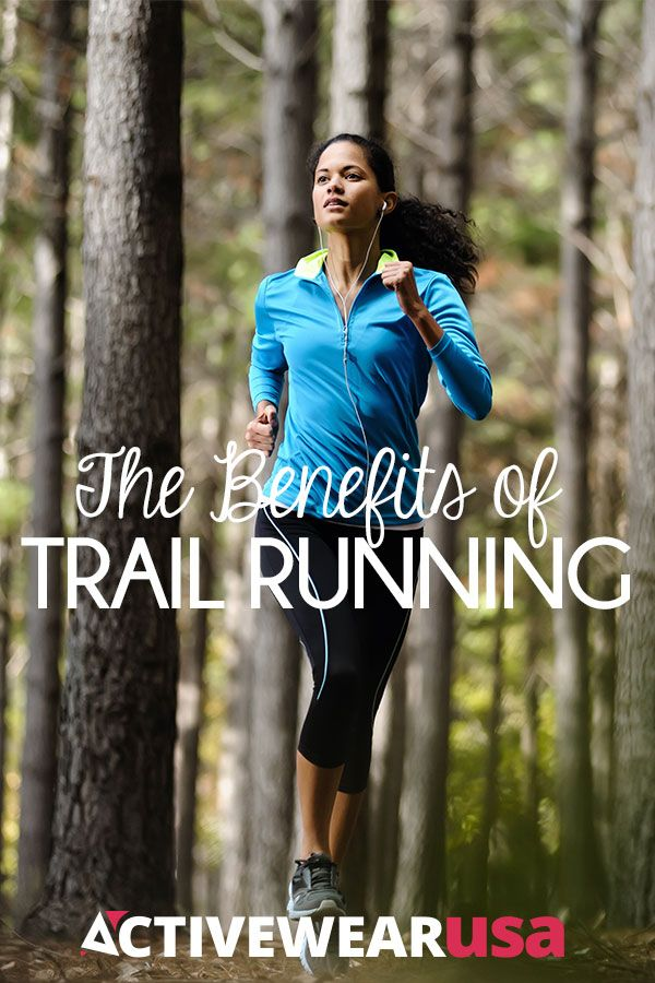 Off-road running is more than just a nice change of scenery. It can reduce injuries, improve your balance and lift your mood. #running #trailrunning