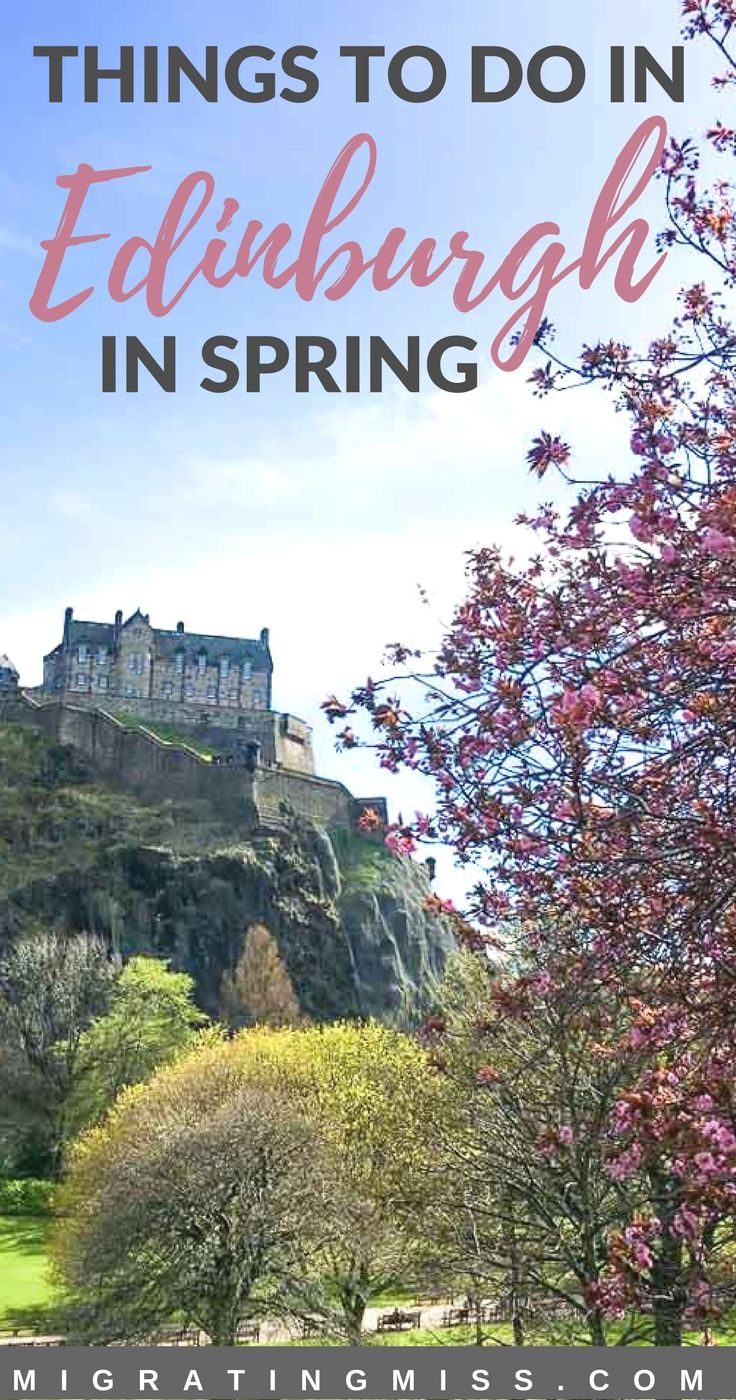 The best time to visit Edinburgh is spring, when it's getting warmer but there are less crowds, and there are plenty of things to do and see. This list of things to do in Edinburgh in spring will help you to plan your dream Scotland trip! #edinburgh #spring #scotland