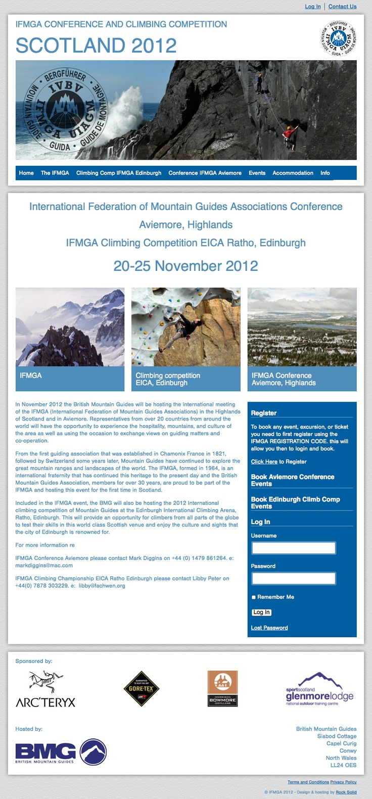 This is a website we created for the IFMGA (International Federation of Mountain Guides Associations), for their 2012 conference in Aviemore. The site uses Wordpress and Event Espresso, an event management plugin.