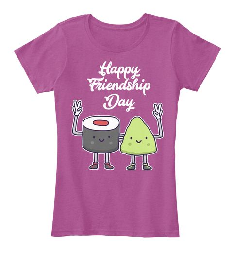 $19.99  International Friendship Day Funny 2017 Heathered Pink Raspberry T-Shirt Front