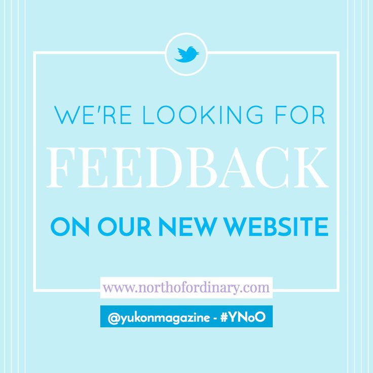 Yukon, North of Ordinary online is looking for your feedback! Shoot us your opinion on twitter or facebook, #YNoO.