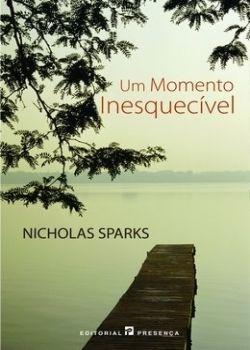 Download Um Momento Inesquecivel - Nicholas Sparks - ePUB, mobi, pdf