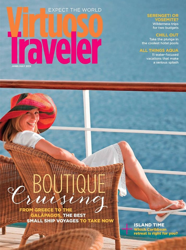Click on the cover photo to read the entire edition of Virtuoso Traveler Jun/July 2013 with a great article on boutique cruising.
