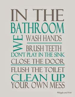 Giggle and Print: Bathroom Rules 2 FREE Printables!!