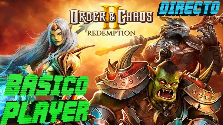 Order & Chaos 2: Redemption Gameplay Español   Let's play Order & Chaos ...
