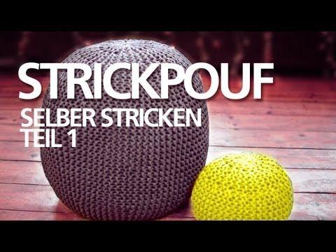 ▶ Strickpouf selber machen *Teil 1* für Anfänger / Sitzpouf, Sitzball, Ottoman, Strickkissen - YouTube