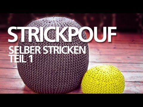 Strickpouf selber machen *Teil 2* für Anfänger / Sitzpouf, Sitzball, Ottoman, Strickkissen - YouTube