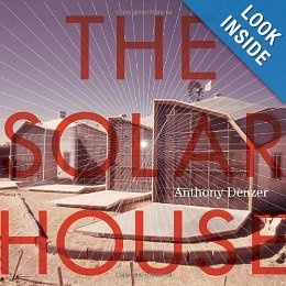The Solar House: Pioneering Sustainable Design by Anthony Denzer - Amazon page (Solar House history)