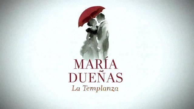 Un resumen y comentarios de La Templanza, de María Dueñas, la autora del tiempo entre costuras