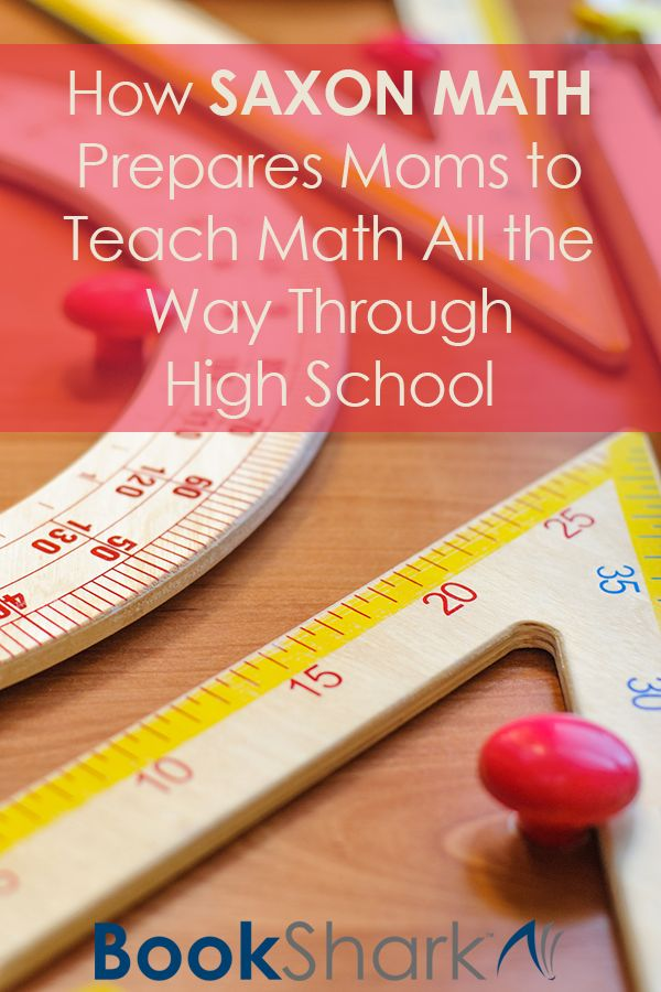 How Saxon Math Prepares Moms to Teach Math All the Way Through High School