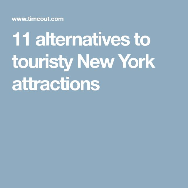 11 alternatives to touristy New York attractions