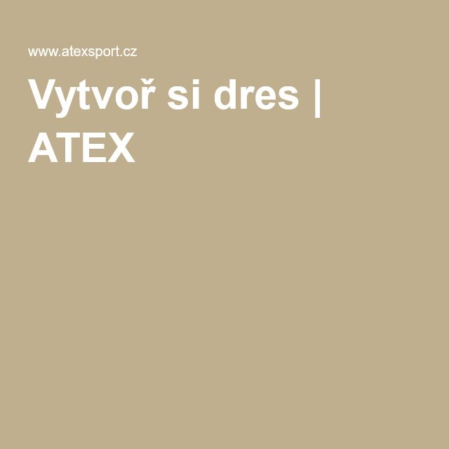 Vytvoř si dres | ATEX