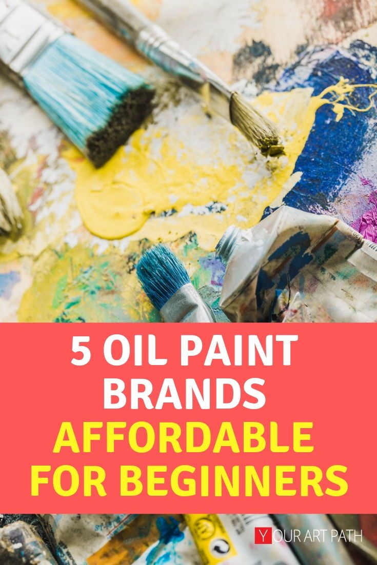 5 Best Student Grade Oil Paint Brands Paint Brands Oil Painting