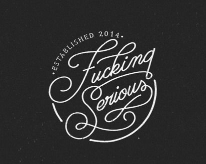 Fucking Serious! Hand Draw & Lettering 1 on Behance #drawn #lettering #hand #branding