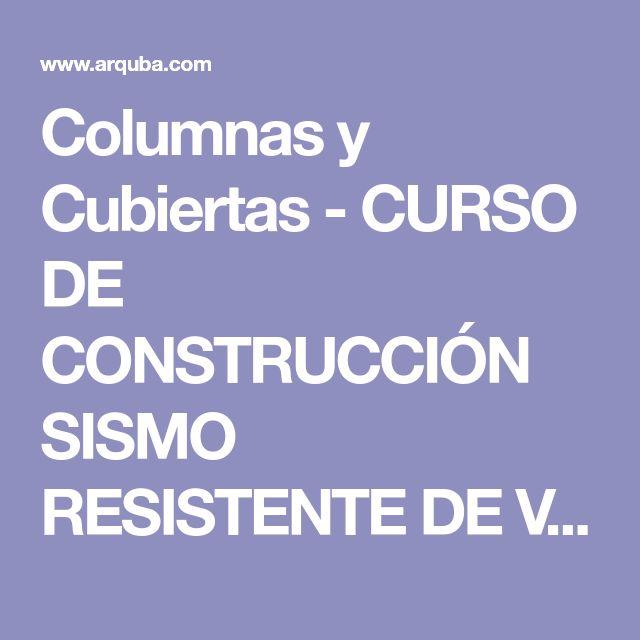 Columnas y Cubiertas - CURSO DE CONSTRUCCIÓN SISMO RESISTENTE DE VIVIENDAS DE CAÑA EN BAMBÚ GRATIS - ARQUITECTURA Y CONSTRUCCION