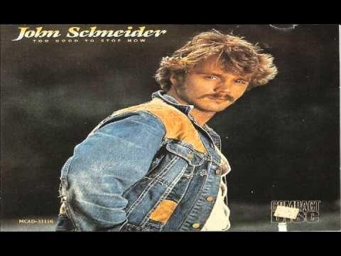 John Schneider ~ Too Good To Stop Now [Full Album]