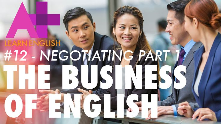 The Business of English - Episode 12: Negotiating