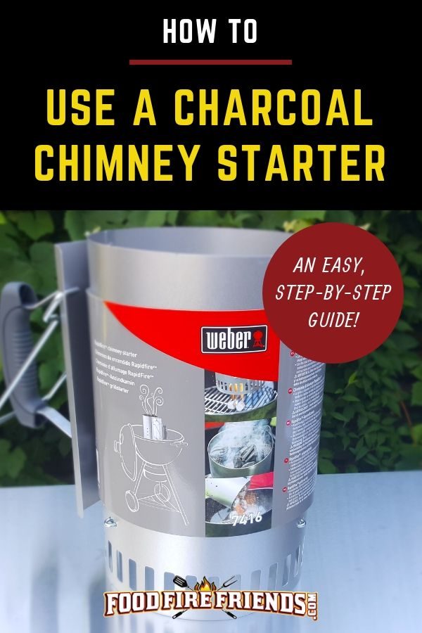 How To Use A Charcoal Chimney Starter Easy Step By Step Guide Cooking With Charcoal Bbq Techniques Charcoal Grill