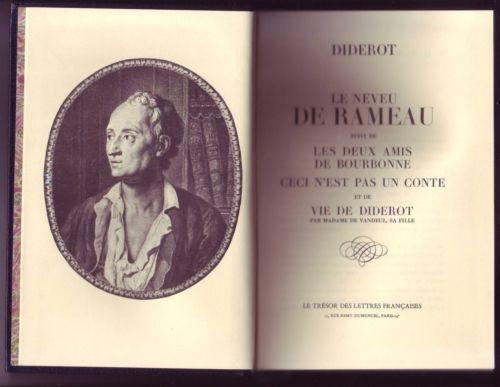 #Diderot : Le neveu de Rameau ; Les deux amis de Bourbonne ; Ceci n'est pas un conte ; Vie de Diderot.     Le Trésor des Belles Lettres, 03/1973. 296 pp. reliées.     Armes de Louis XVI gravées sur les plats.
