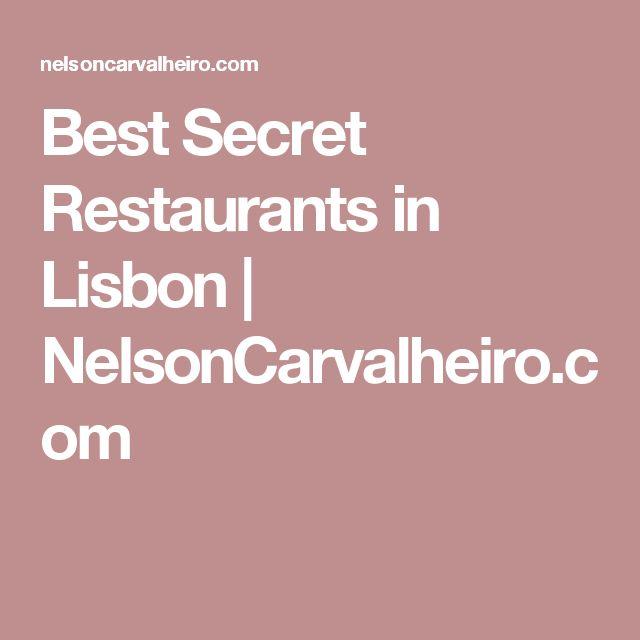 Best Secret Restaurants in Lisbon | NelsonCarvalheiro.com