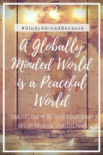 #StudyAbroadBecause A Globally Minded World is a Peaceful World